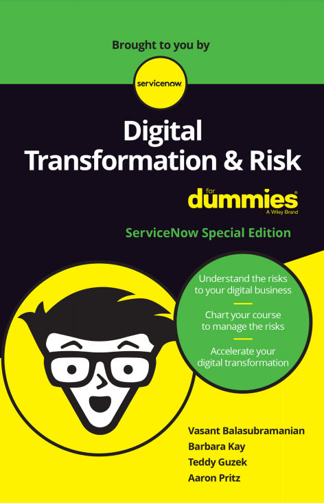 Digital Transformation and Risk For Dummies, ServiceNow Special Edition