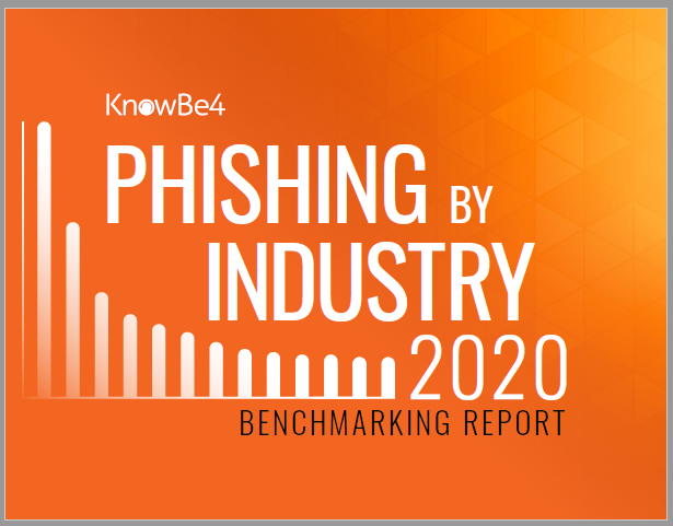 Report: 2020 Phishing By Industry Benchmarking