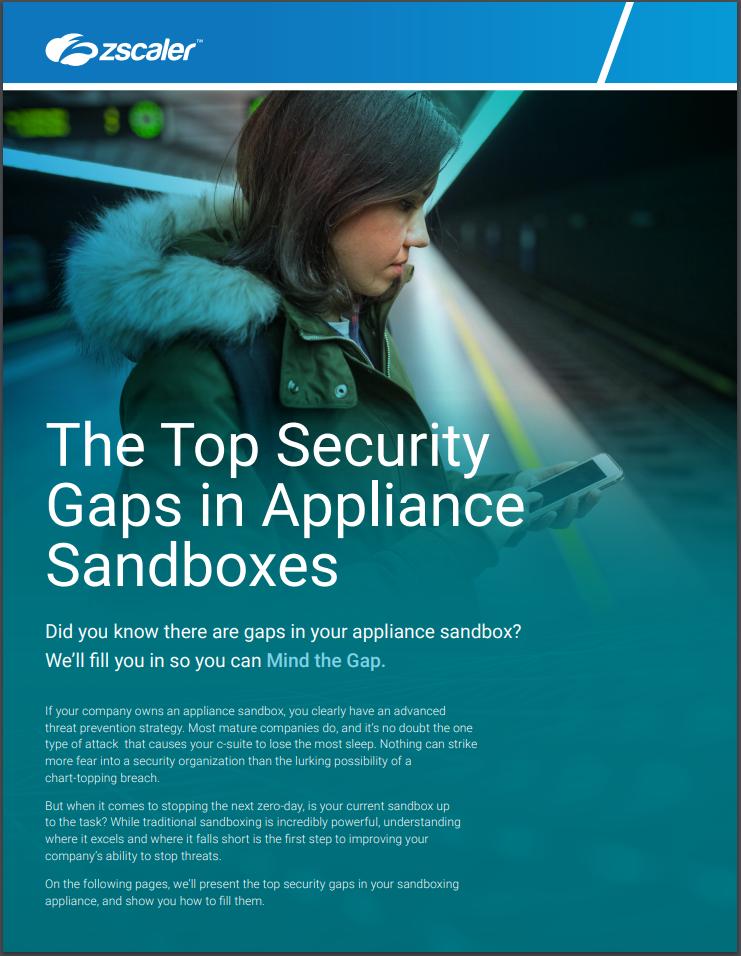 Top gaps in sandbox appliances