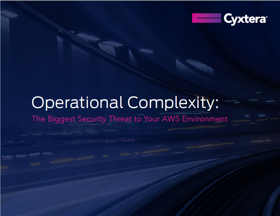 Operational Complexity: The Biggest Threat to Your AWS Environment
