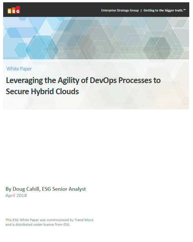 ESG: Leveraging the agility of DevOps processes to secure hybrid clouds