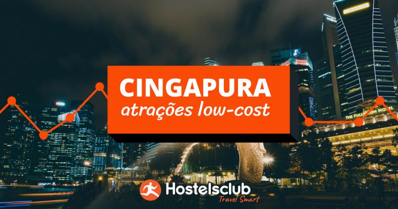 5 atrações imperdíveis em Cingapura – e sem gastar muito