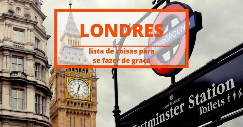 Coisas grátis pra se fazer em Londres: Museus, parques, monumentos e muito mais!