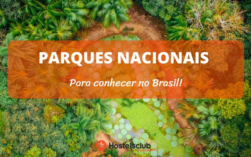 Parques nacionais para conhecer no Brasil