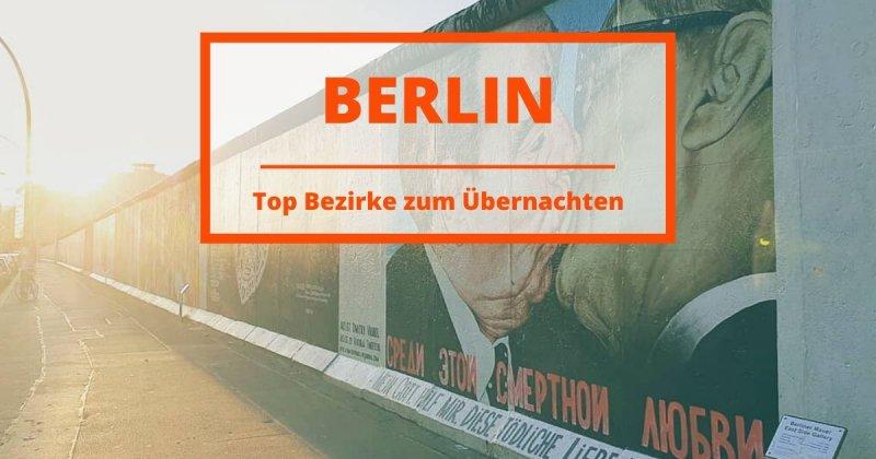 Hostel in Berlin: Die besten Bezirke zum Übernachten