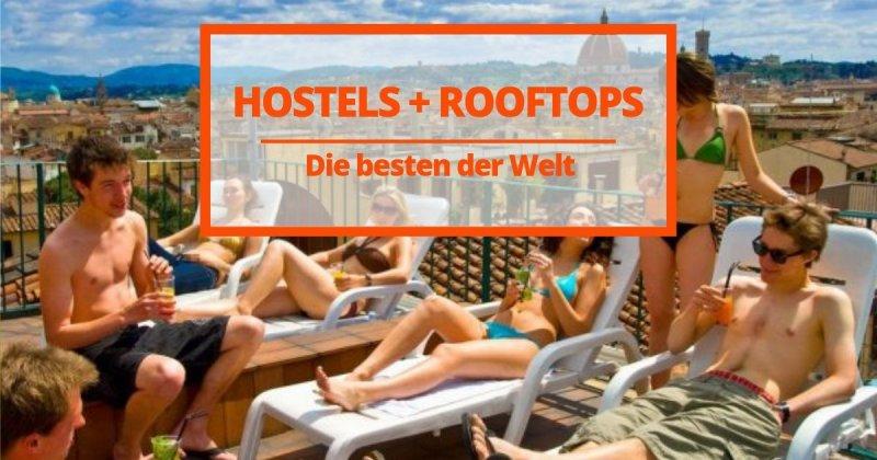 12 exklusive Hostels mit den besten Rooftops