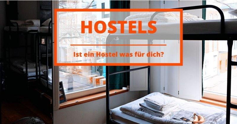 Ist ein Hostel etwas für dich?