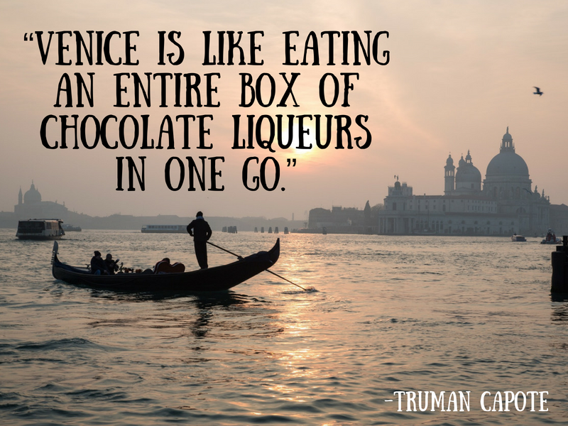 Venice - Truman Capote - Cities Through the Eyes of Writers : Famous Cities from a Writer's Perspective - Travel Quotes That Show How Writers View Your Favourite Cities