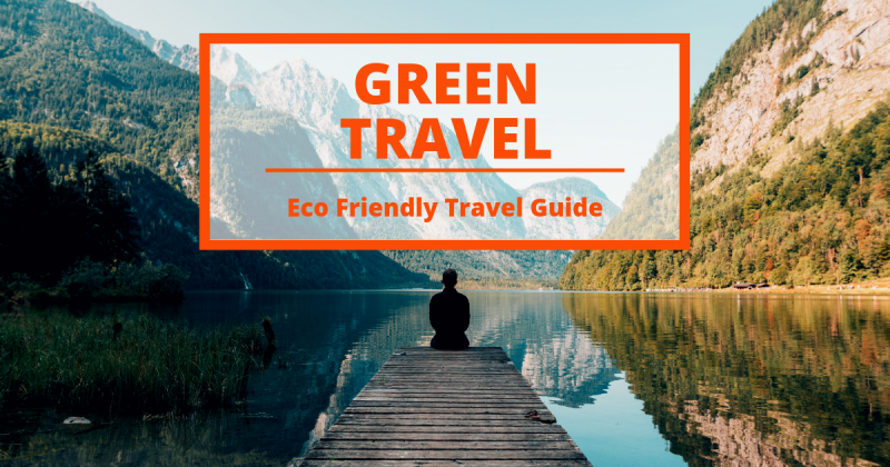 Ecotourism, the Ultimate Guide to Sustainable Travel