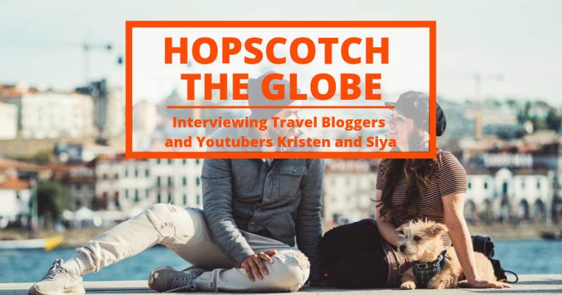 Hopscotch The Globe: travel to inspire like Kristen and Siya