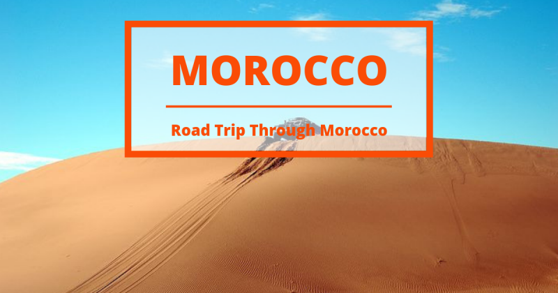 Low-budget Travel Guide to Morocco on the path of the best hostels