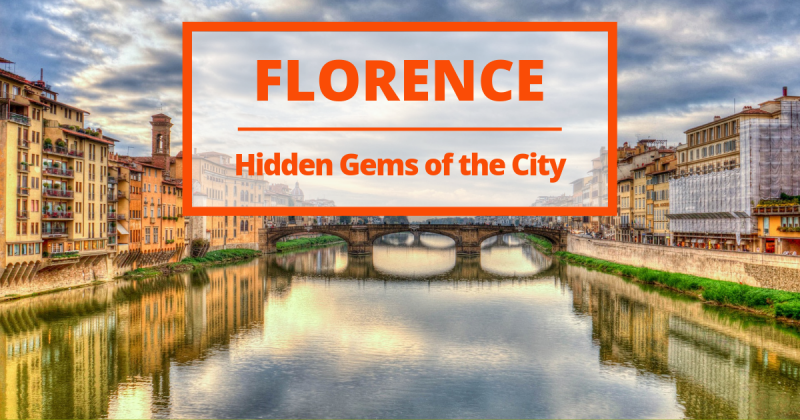 Secret Florence: 9 hidden gems to discover