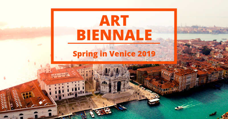 Spring in Venice with the Art Biennale in the spirit of the world