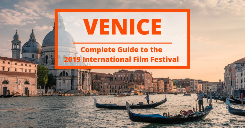 How to get the best out of the Venice International Film Festival