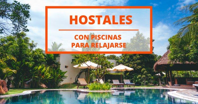 10 hostales con piscinas para pasar una tarde soñada