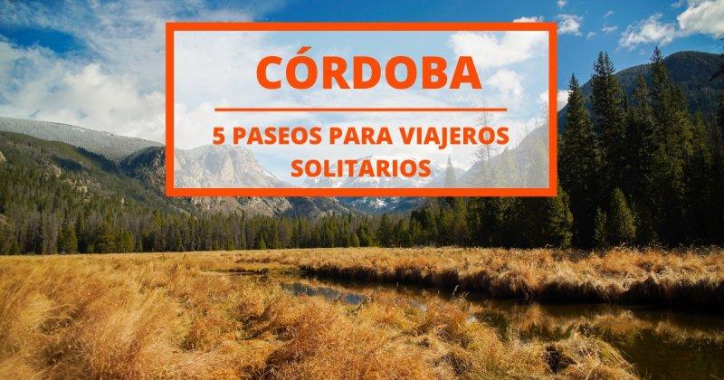 5 lugares para visitar en solitario en las sierras de Córdoba