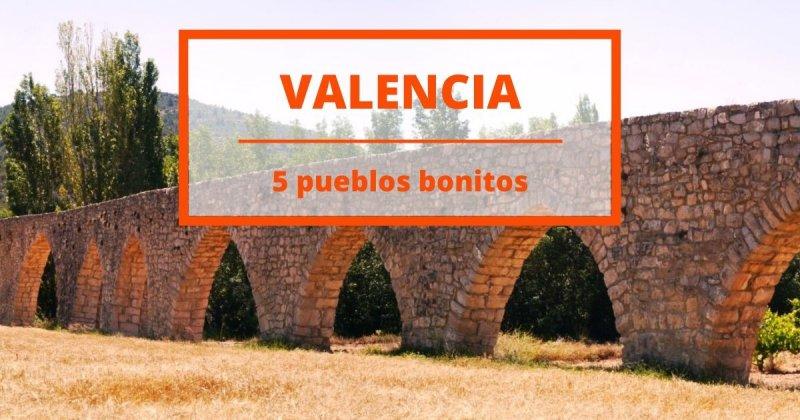 5 pueblos bonitos de Valencia para pasar el día