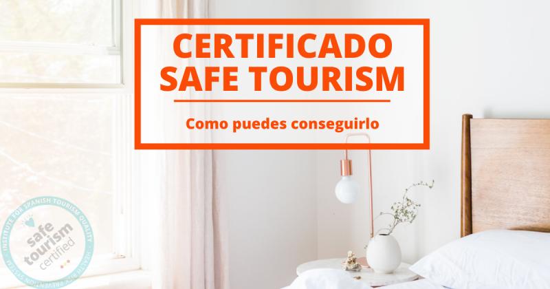 Certitificado safe tourism para alojamientos turísticos