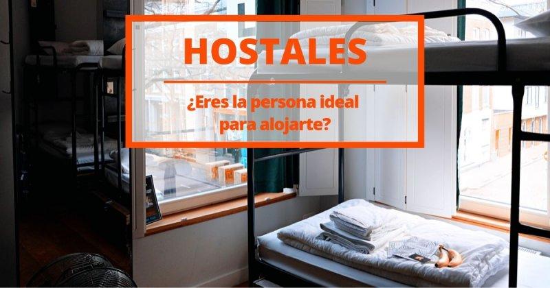 Como saber si eres la persona ideal para hospedarte en un hostal