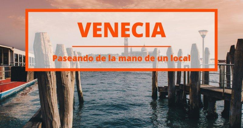 De puentes, canales y callejuelas: la guía para descubrir Venecia tras los pasos de una veneciana