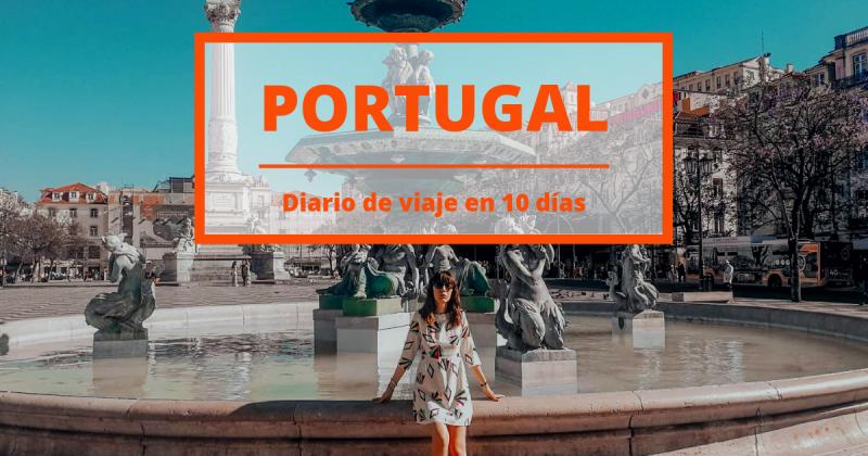 Diario de viaje en Portugal: cómo vivir el destino del verano 2019