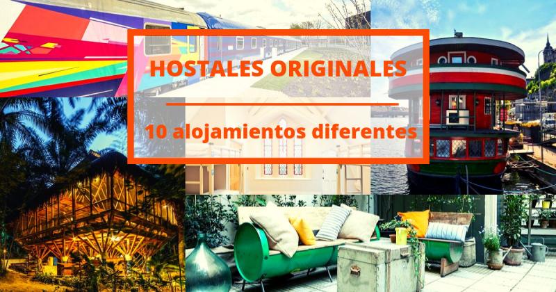 Los hostales más originales y diferentes dónde quedarte