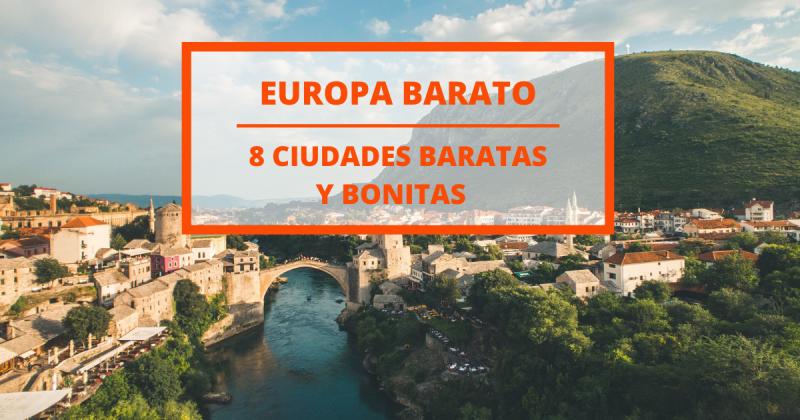 Las 8 ciudades más baratas y hermosas en Europa para viajar