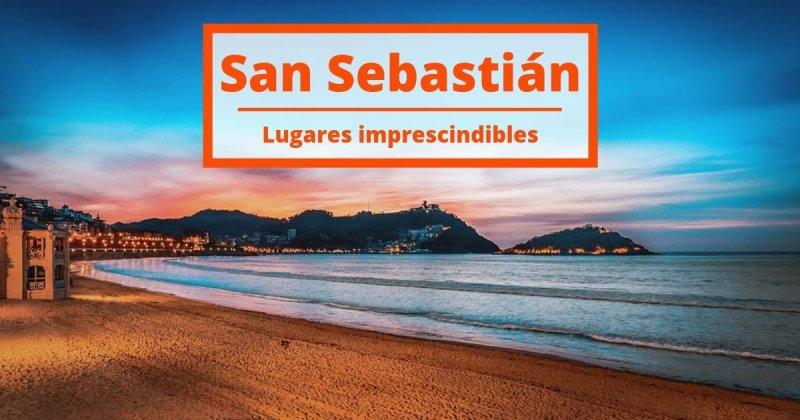 ¿Qué puedes hacer en San Sebastián? ¡Descubre ya estos rincones!