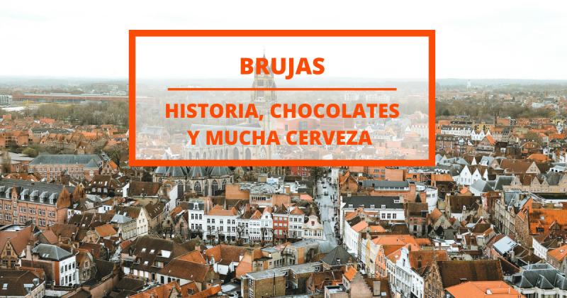 Qué ver en Brujas: la ciudad que parece sacada de un cuento de hadas