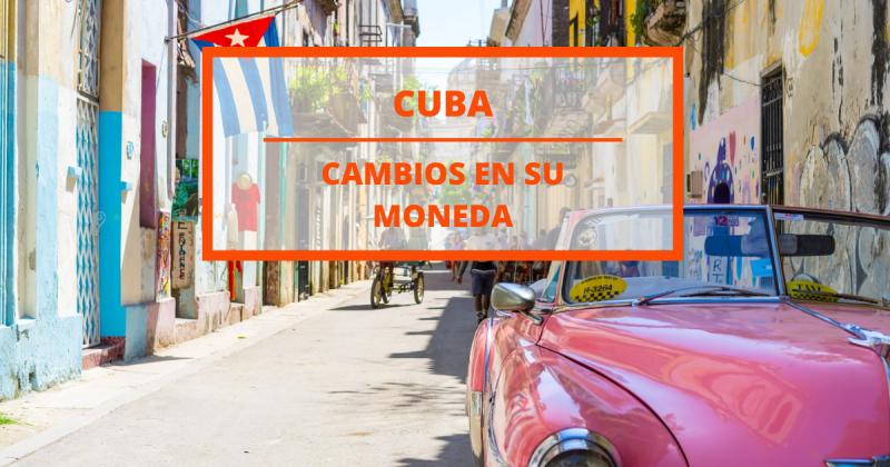 Viajar a Cuba en 2021: ¿Adiós al peso cubano? ¿Qué está pasando?