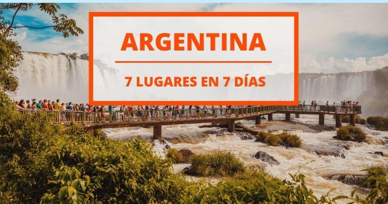 Viaje por Argentina: 7 días descubriendo lugares hermosos y únicos en el mundo