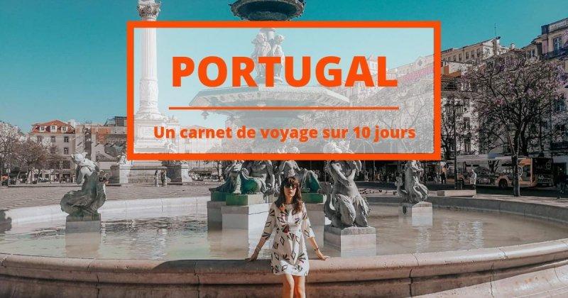 Carnet de Voyage Portugal: comment vivre l'été 2019