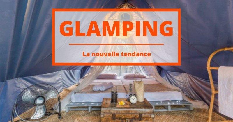Découvrez le Glamping : des logements insolites pour un voyage chic !