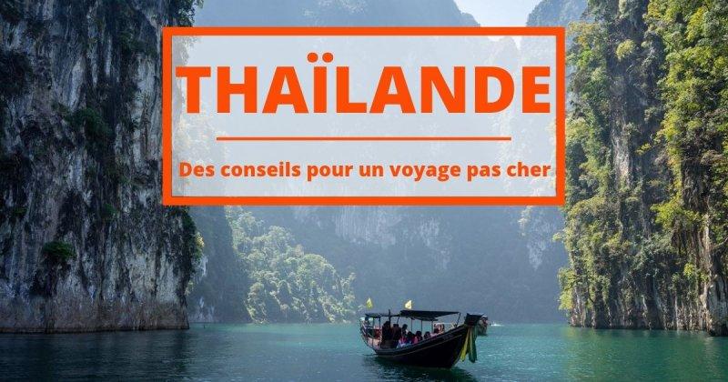 Un voyage en Thaïlande pour pas cher ? C'est possible ! Ils vous racontent