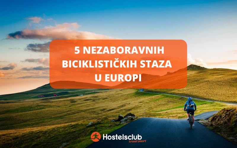 5 nezaboravnih biciklističkih staza u Europi