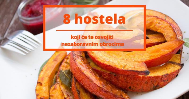 8 hostela koji će te osvojiti svojim nezaboravnim obrocima