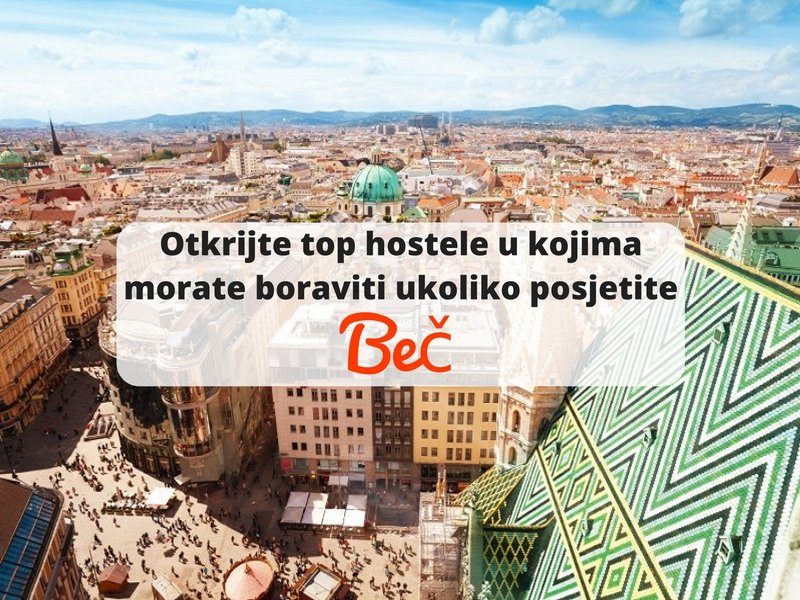 Gdje pronaći najbolje hostele u Beču?