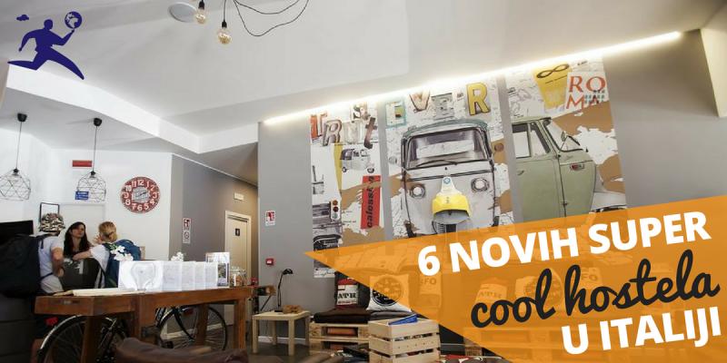 Predstavljamo 6 novih super cool hostela u Italiji