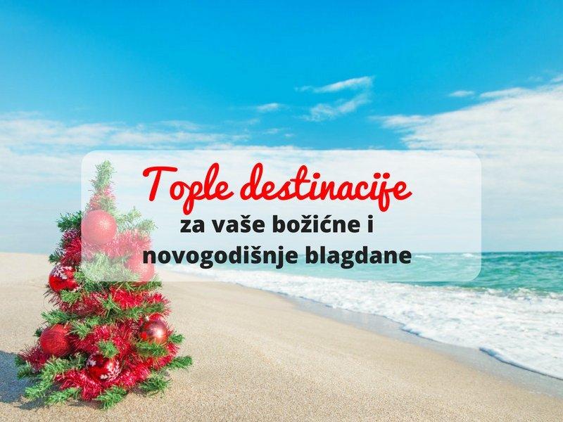 Tople destinacije za vaše božićne i novogodišnje blagdane