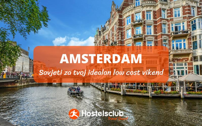 Tvoj idealan low cost odmor u hostelima Amsterdama