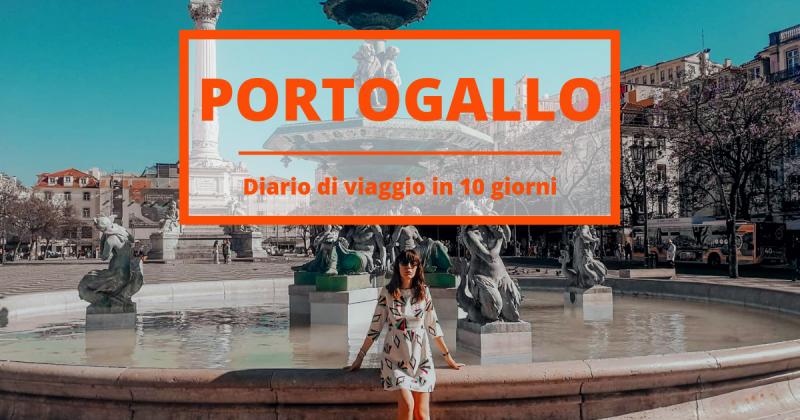 Diario di viaggio Portogallo: come vivere la meta dell'estate 2019
