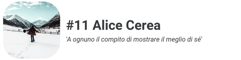 Sesto Potere #11: Alice Cerea