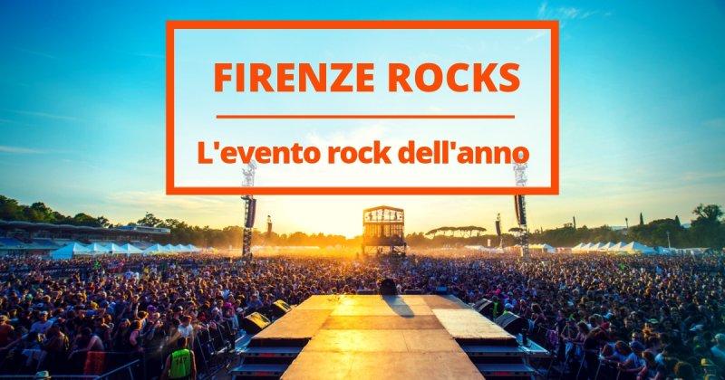 Firenze Rocks, il festival che dà il via all'estate musicale