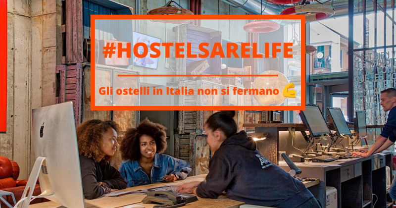 #hostelsarelife, gli ostelli in Italia non si fermano!