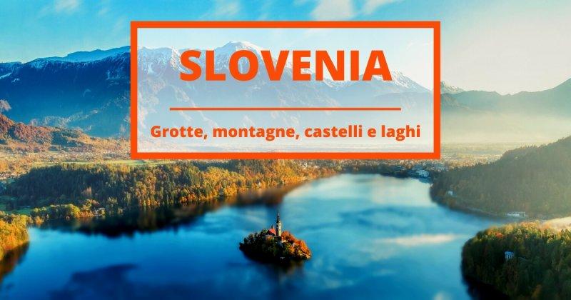 Viaggio in Slovenia con lo zaino in spalla