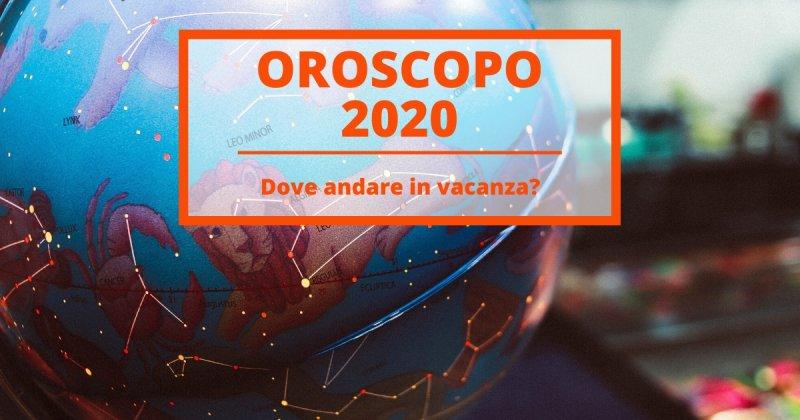 Oroscopo 2020 del Viaggiatore: lasciati guidare dalle stelle!