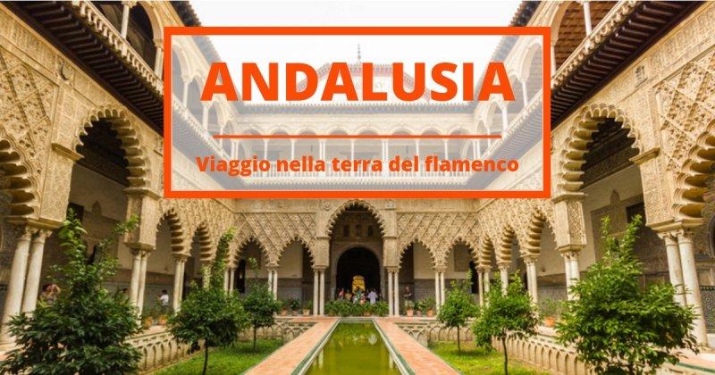 Road trip in Andalusia tra Malaga, Siviglia, Cordoba e Granada