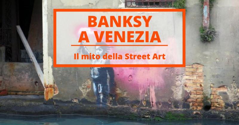 Banksy colpisce a Venezia. Dove si trovano i graffiti dello street artist mito del nostro tempo