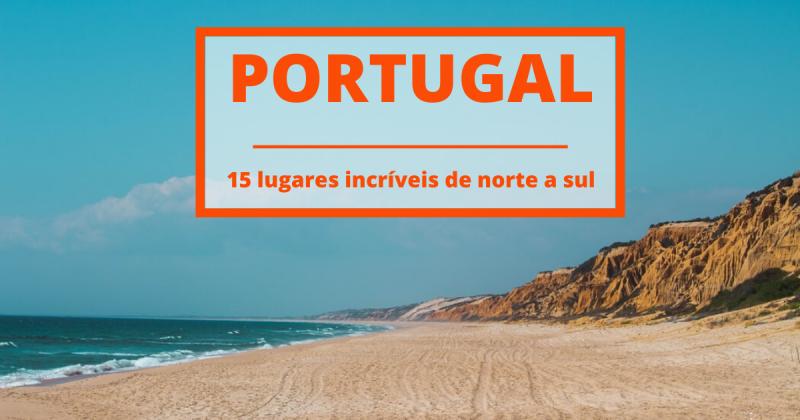 15 lugares imperdíveis para viajar em Portugal