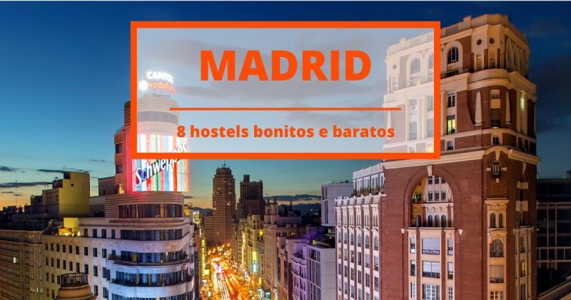8 hostels bonitos e baratos para poupares na tua viagem a Madrid!